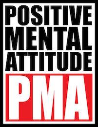PMA - Positive Mental Attitude